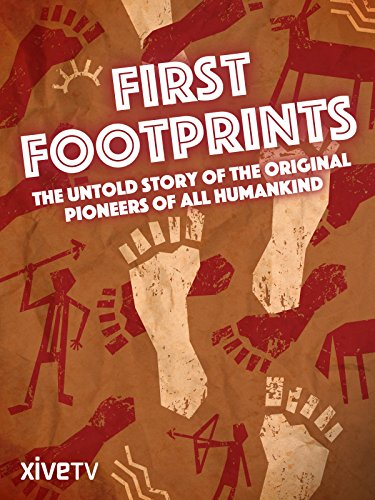 First Footprints: The Original Pioneers of All Humankind (Best Us Dating Site)