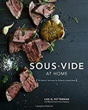 Sous Vide at Home Cookbook - The Modern Technique