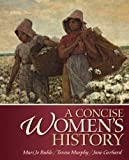 A Concise Women's History, Buhle, Mari Jo and Murphy, Teresa, 0205905935