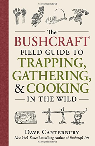 the-bushcraft-field-guide-to-trapping-gathering-and-cooking-in-the-wild
