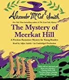 The Mystery of Meerkat Hill (Precious Ramotswe Mysteries for Young Readers)