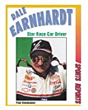 img - for Dale Earnhardt: Star Race Car Driver (Sports Reports) book / textbook / text book