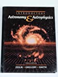 Introductory Astronomy and Astrophysics, Zeilik, Michael and Gregory, Stephen A., 0030316979