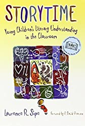 Storytime: Young Children's Literary Understanding in the Classroom (Language and Literacy Series)