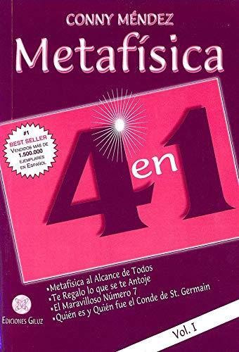 Metafisica 4 en 1 Metafisica al alcance de todos, Te regalo lo que se te antoje, El maravilloso numero 7, Quien es y Quien fue el Conde de St Germain - Volumen I