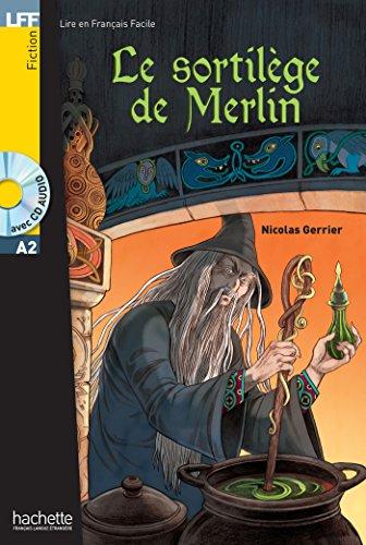 Le Sortilege de Merlin - Livre + CD (French Edition)