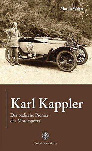 Karl Kappler: Der badische Pionier des Motorsports
