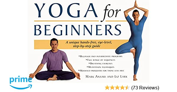 Yoga for Beginners: Mark Ansari, Liz Lark: 9780062736482 ...