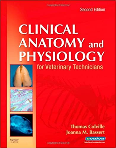 Clinical Anatomy and Physiology for Veterinary Technicians, 2e ...
