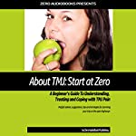 About TMJ: Start at Zero: A Beginner's Guide to Understanding, Treating and Coping with TMJ Pain | Zero Audiobooks