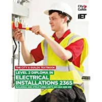 The City & Guilds Textbook: Level 2 Diploma in Electrical Installations (Buildings and Structures) 2365 Units 201-4 and 210 (Vocational)