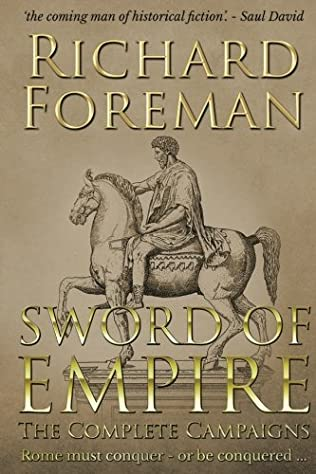 book cover of Sword of Empire: The Complete Campaigns