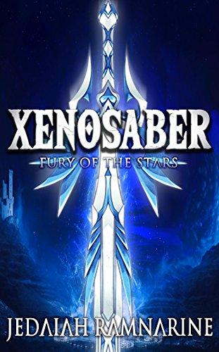 Xenosaber: Fury Of The Stars by Jedaiah Ramnarine ebook deal