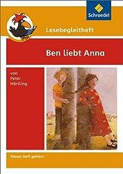 Lesebegleithefte zu Ihrer Klassenlektüre: Lesebegleitheft zum Titel Ben liebt Anna von Peter Härtling: Einzelheft