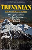 Trevanian: Four Complete Novels (The Eiger Sanction/ The Loo Sanction/ The Main/ Shibumi) by Trevanian (1981-05-03)