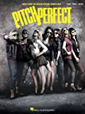 Pitch Perfect: Music from the Motion Picture Soundtrack: Piano-Vocal-Guitar