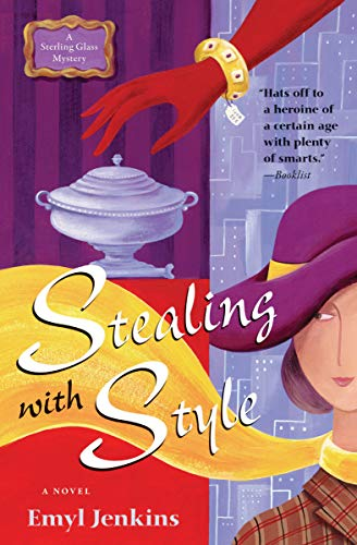 Stealing with Style: A Novel (The Sterling Glass Mysteries Book 1)