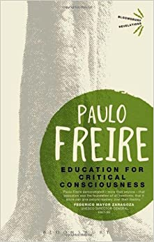 Book Education for Critical Consciousness (Bloomsbury Revelations) by Freire Paulo (2013-06-27)