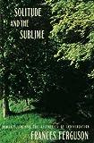 Solitude and the Sublime, Frances Ferguson, 0415905494