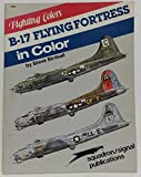 B-17 Flying Fortress in Color - Fighting Colors series (6561)