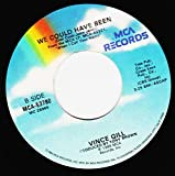 VINCE GILL 45 RPM WE COULD HAVE BEEN / OKLAHOMA