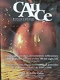 img - for Cauce,revista cultural.pinar del rio,cuba.ano 6 numero 3,del 2003. book / textbook / text book