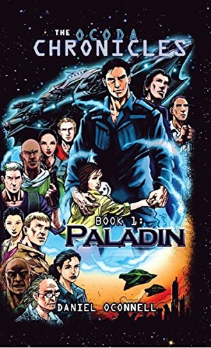 Book: The Ocoda Chronicles Book 1 Paladin by Daniel OConnell