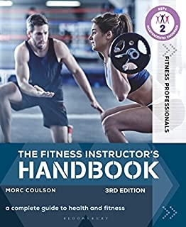 The Fitness Instructor's Handbook: A Complete Guide to