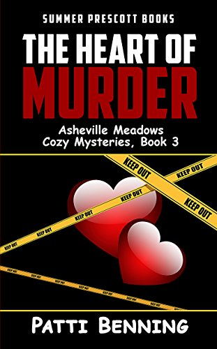 The Heart of Murder (Asheville Meadows Cozy Mysteries Book 3) (Meadow Heart)