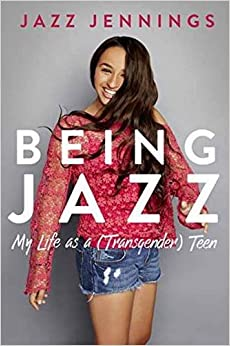 Image result for being jazz my life as a transgender