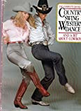 img - for The Complete Book of Country Swing & Western Dance and a Bit About Cowboys book / textbook / text book