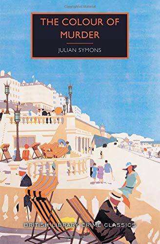 The Colour of Murder (British Library Crime Classics)