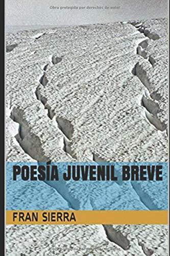 POESÍA JUVENIL BREVE: Amazon.es: SIERRA, FRAN: Libros