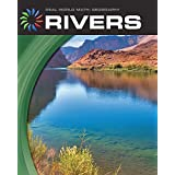 Rivers (21st Century Skills Library: Real World Math)