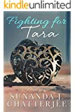 Fighting for Tara: a novel