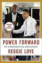 Power Forward: My Presidential Education