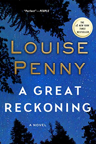A Great Reckoning: A Novel (Chief Inspector Gamache Novel Book 12) by [Penny, Louise]