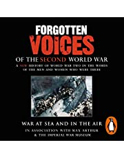 War at Sea and in the Air: Forgotten Voices of the Second World War
