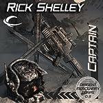 Captain: Dirigent Mercenary Corps, Book 3 | Rick Shelley