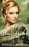 The Thorn Healer (Penned in Time) (Volume 3)