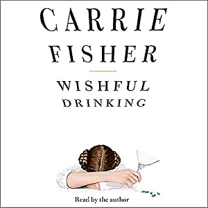 Wishful Drinking Audiobook