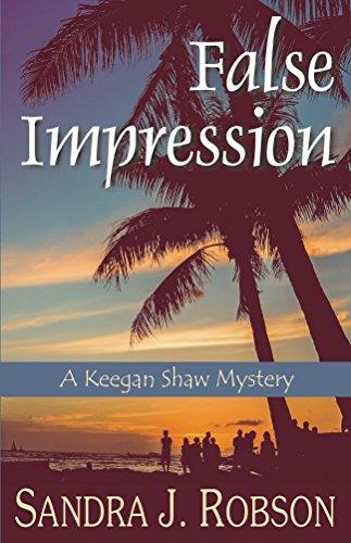 False Impression: A Keegan Shaw Mystery (The Keegan Shaw Mystery Series Book 1)