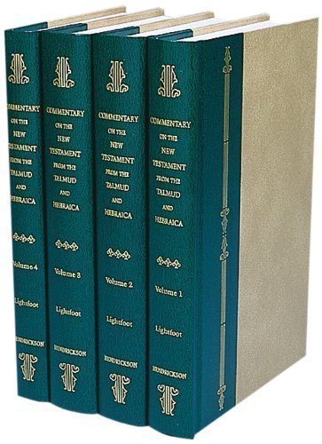 A Commentary on the New Testament from the Talmud and Hebraica (4 Vol. Set) by Lightfoot, John published by Hendrickson Pub (1989)