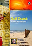 The Seasoned Traveler: Gulf Coast- Visiting and Retiring