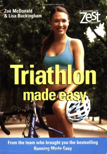 Triathlon Made Easy (Zest Magazine: Made Easy)