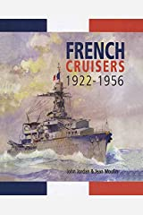 French Cruisers, 1922–1956 Kindle Edition
