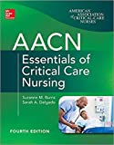 4th Edition by Suzanne Burns AACN Essentials of Critical Care Nursing