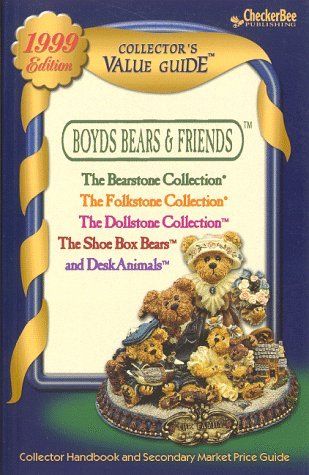 By CheckerBee Publishing Boyds Bears and Friends Collector's Value Guide for The Bearstone Collection, The Folkstone Collecti (4th) [Paperback]