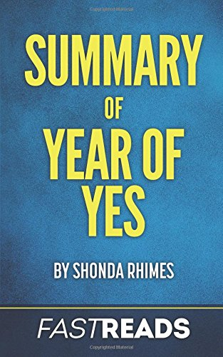 Summary of Year of Yes: by Shonda Rhimes | Includes Key Takeaways & Analysis