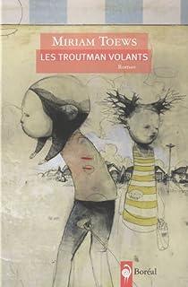 Les Troutman volants par Toews